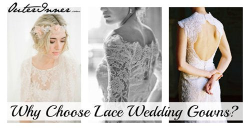 why choose lace wedding gowns