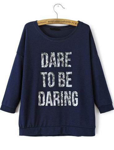 Royal Blue Long Sleeve DARE TO BE DARING Print Sweatshirt