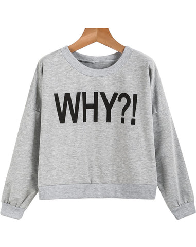 Grey Long Sleeve WHY Print Sweatshirt