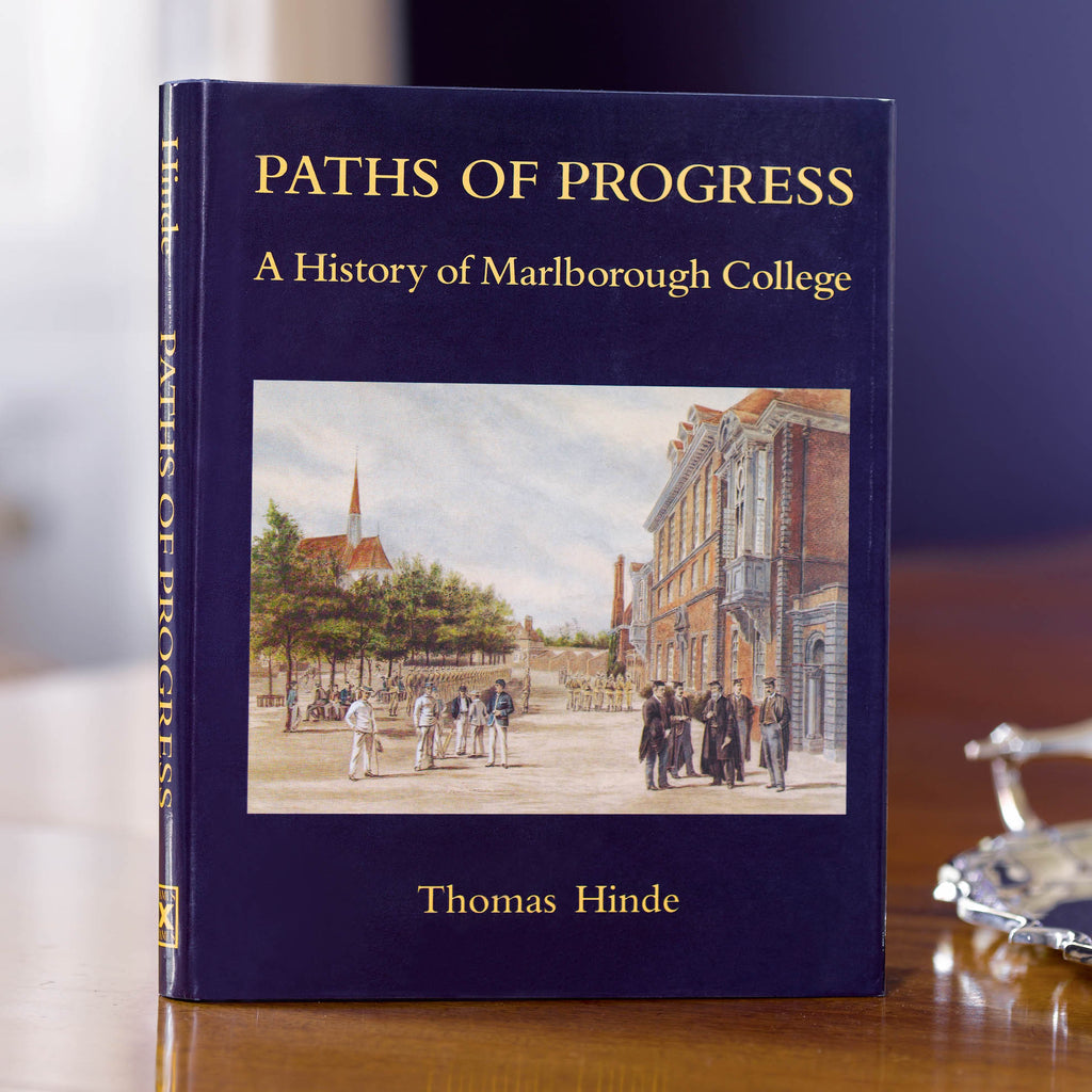 PATHS OF PROGRESS: A HISTORY OF MARLBOROUGH COLLEGE