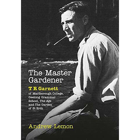 THE MASTER GARDENER - A Biography of T. R. Garnett