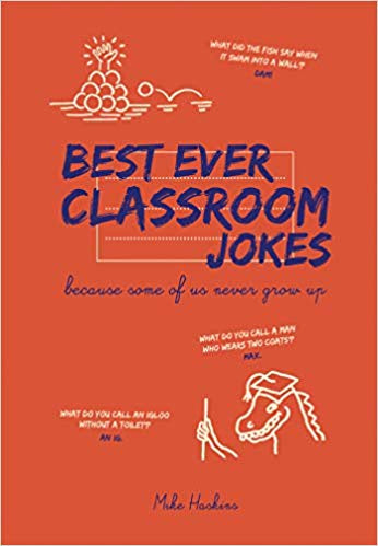 The Best Ever Classroom Jokes