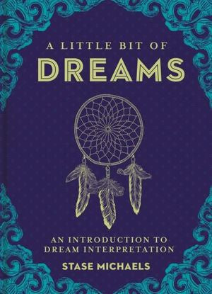 A Little Bit Of: Dreams