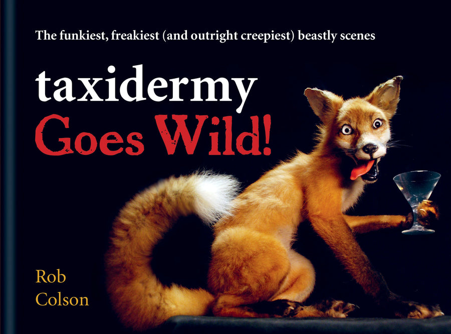 Taxidermy Goes Wild