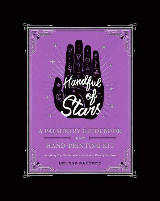Handful Of Stars: Guidebook To Palmistry