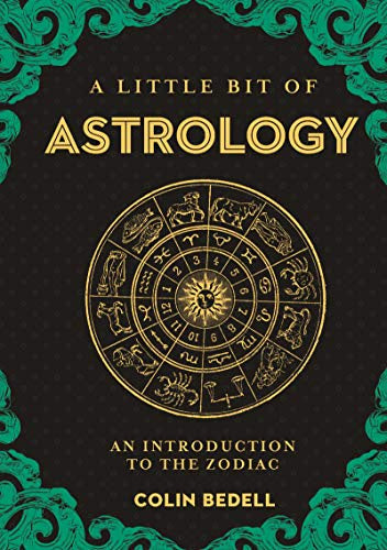 A Little Bit Of: Astrology