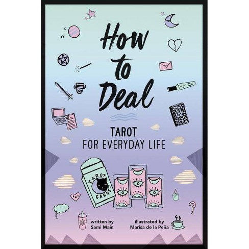 How To Deal; Tarot For Everyday