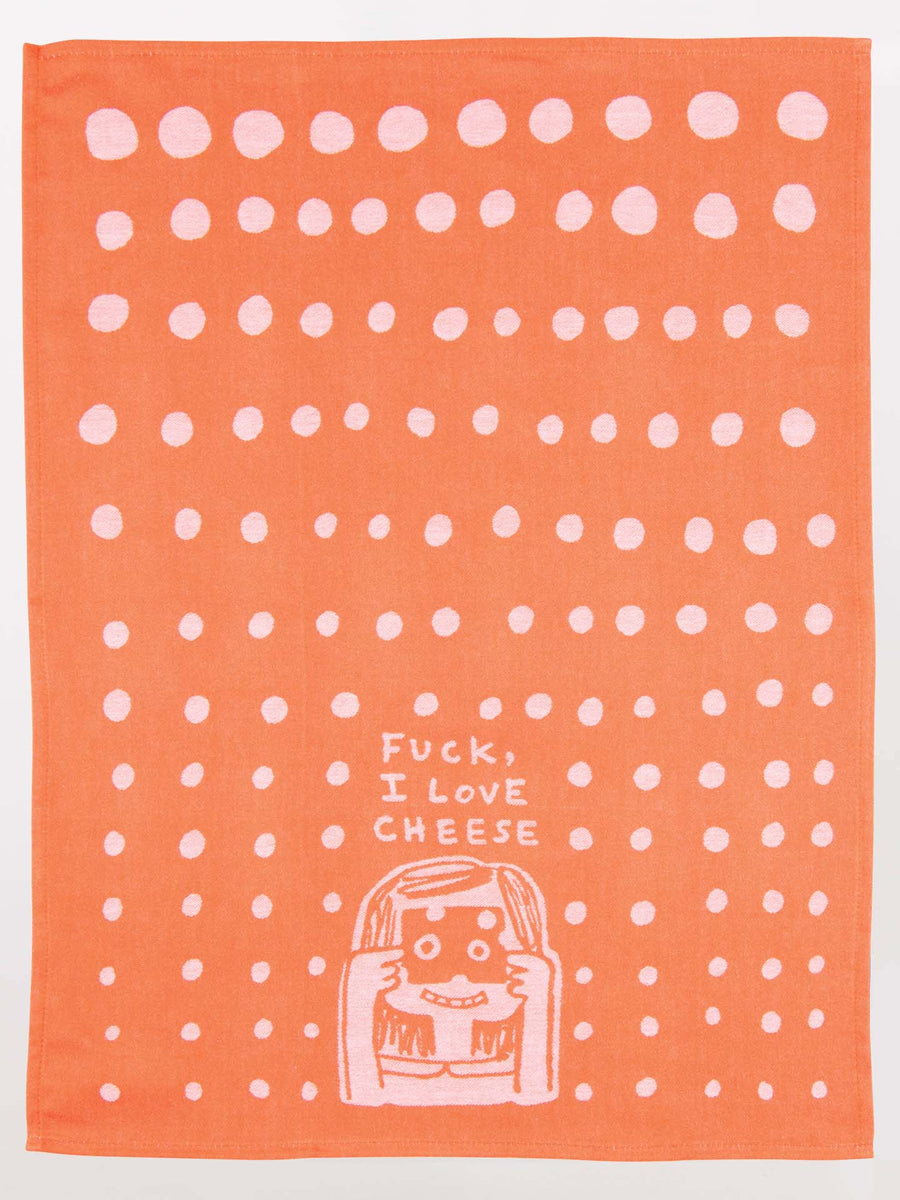 Tea Towel - Fuck I Love Cheese