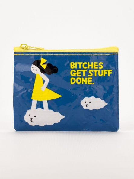 Coin Purse - Bitches Get Stuff Done
