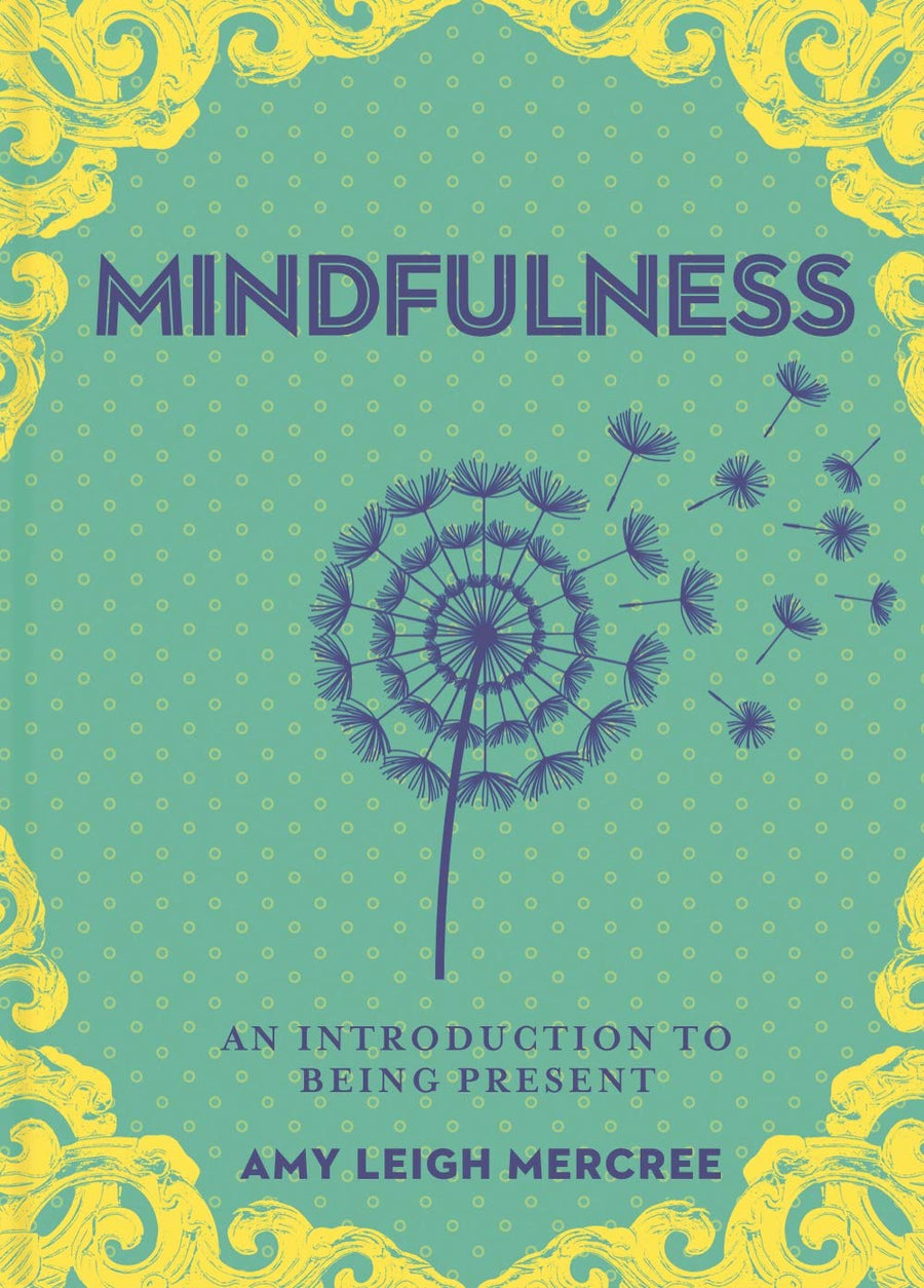 A Little Bit Of: Mindfulness