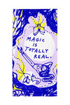 Tea Towel - Magic Is Totally Real