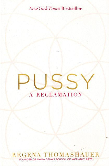 Pussy A Reclamation Book