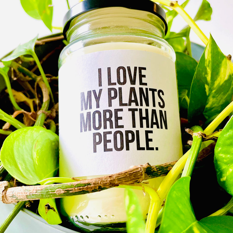 Soy Candle - I Love My Plants