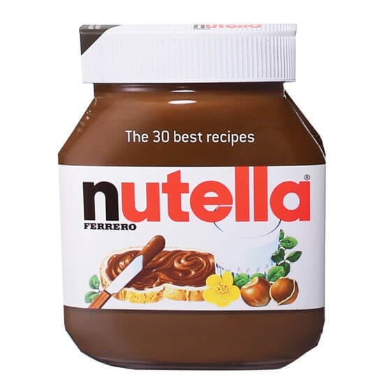 Nutella: 30 Best Recipes