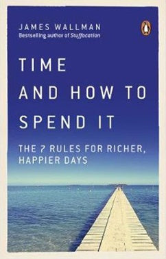 Time & How To Spend It