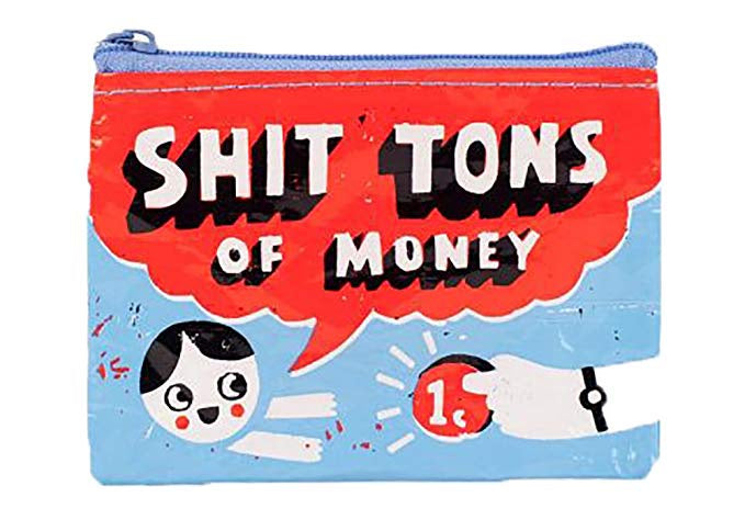 Coin Purse - Shit Tons Of Money