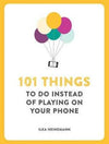 101 Things To Do Instead Of Playing On Your Mobile Phone