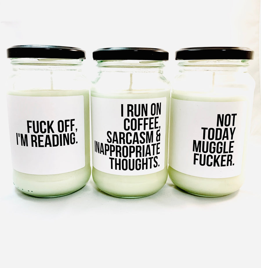 Soy Candle - Not Today Muggle Fucker