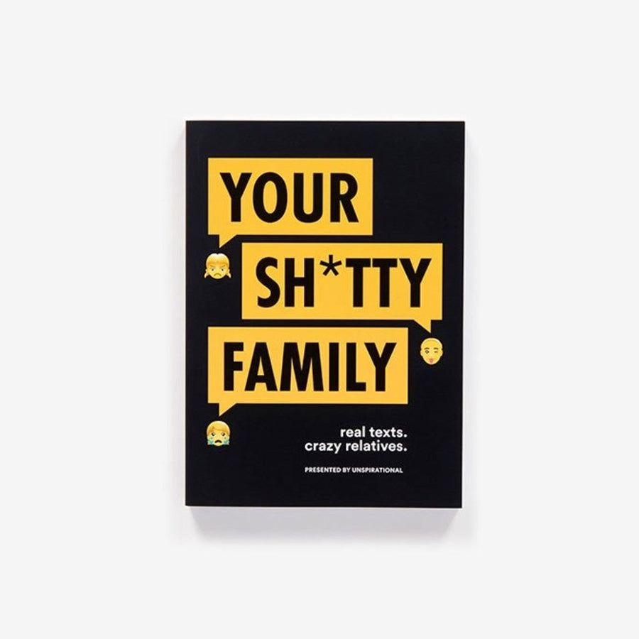 Your Shitty Family