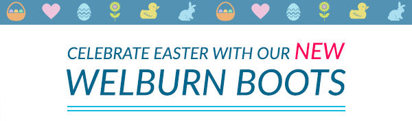 Celebrate Easter with the Welburn Boot