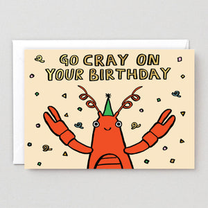 Go Cray On Your Birthday Card