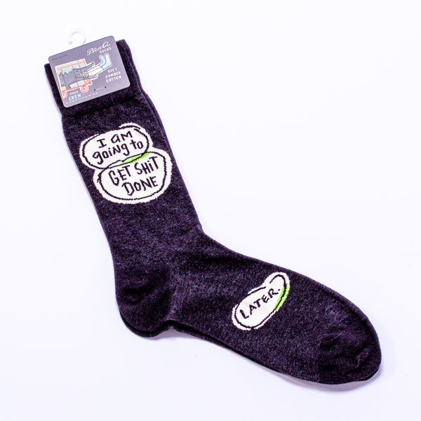'Get Sh*t Done...Later' Socks