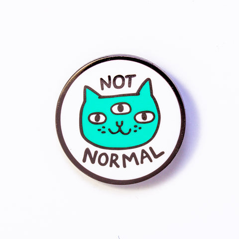 Not Normal Cat Pin