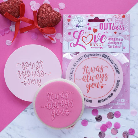 OUTBOSS The Love Range Collection- IT WAS ALWAYS YOU