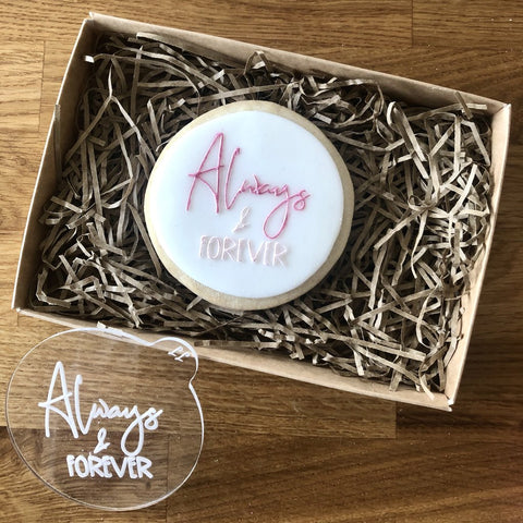 """ALWAYS AND FOREVER"" Cookie Embosser Lissie Lou"