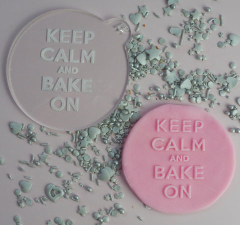 "KEEP CALM AND BAKE ON"" Cookie Embosser Lissie Lou"