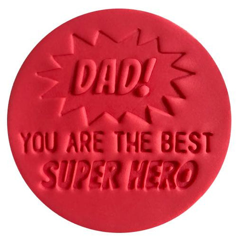 """DAD! YOU ARE THE BEST SUPERHERO 142"" Little Biskut Embosser"