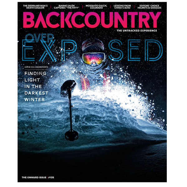 Backcountry Magazine 135 - The Onward Issue