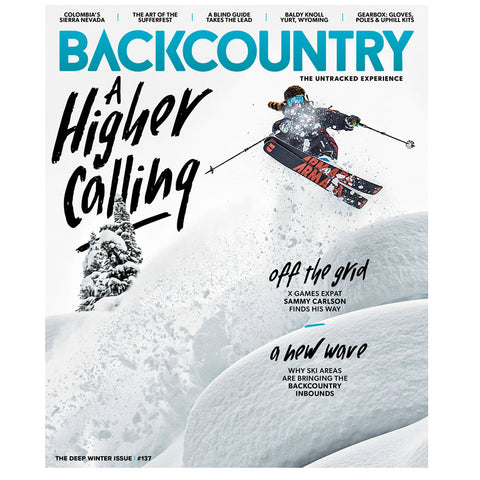 Backcountry Magazine 137 - The Deep Winter Issue