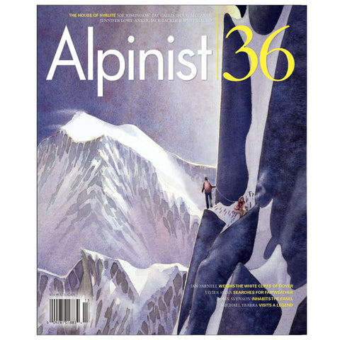 Alpinist Magazine Issue 36 - Autumn 2011