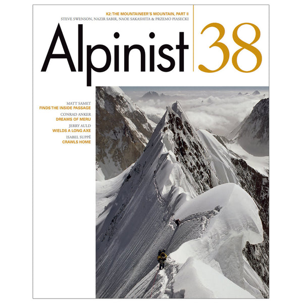 Alpinist Magazine Issue 38 - Spring 2012