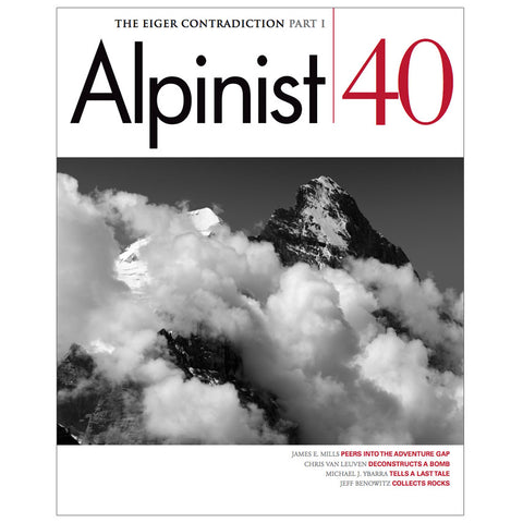 Alpinist Magazine Issue 40 - Autumn 2012