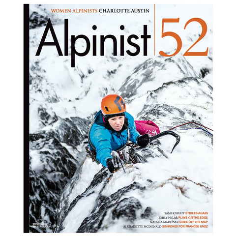 Alpinist Magazine Issue 52 - Winter 2015