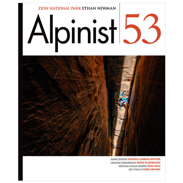 Alpinist Magazine Issue 53 - Spring 2016