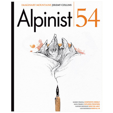 Alpinist Magazine Issue 54 - Summer 2016