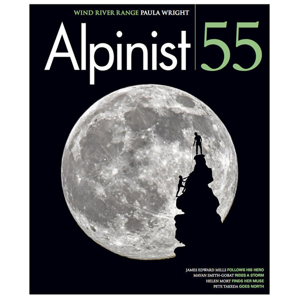 Alpinist Magazine Issue 55 - Autumn 2016