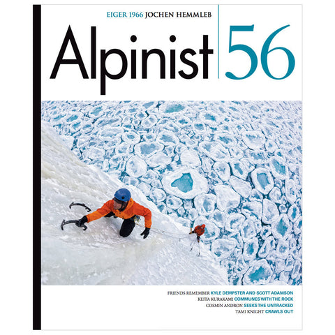Alpinist Magazine Issue 56 - Winter 2016