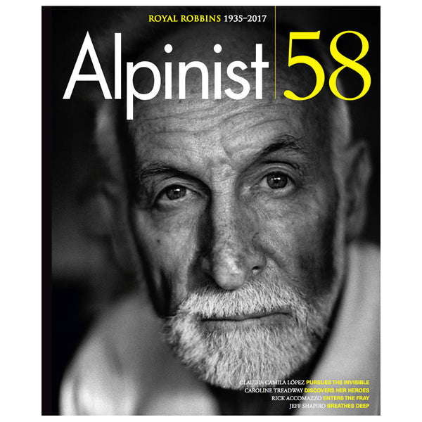 Alpinist Magazine Issue 58 - Summer 2017