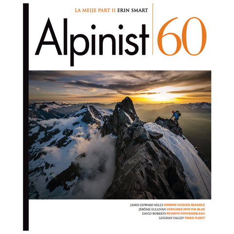 Alpinist Magazine Issue 60  - Winter 2017
