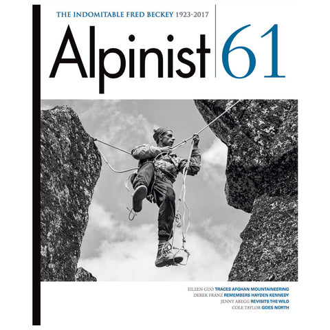 Alpinist Magazine Issue 61 - Spring 2018