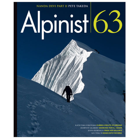 Alpinist Magazine Issue 63 - Autumn 2018
