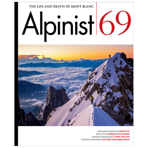 Alpinist Magazine Issue 69 - Spring 2020