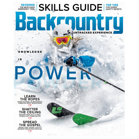 Backcountry Magazine 119 - The Skills Guide