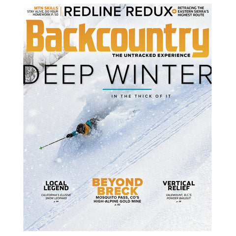 Backcountry Magazine 120 - The Deep Winter Issue