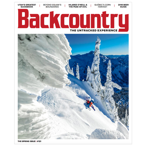 Backcountry Magazine 121 - The Spring Issue