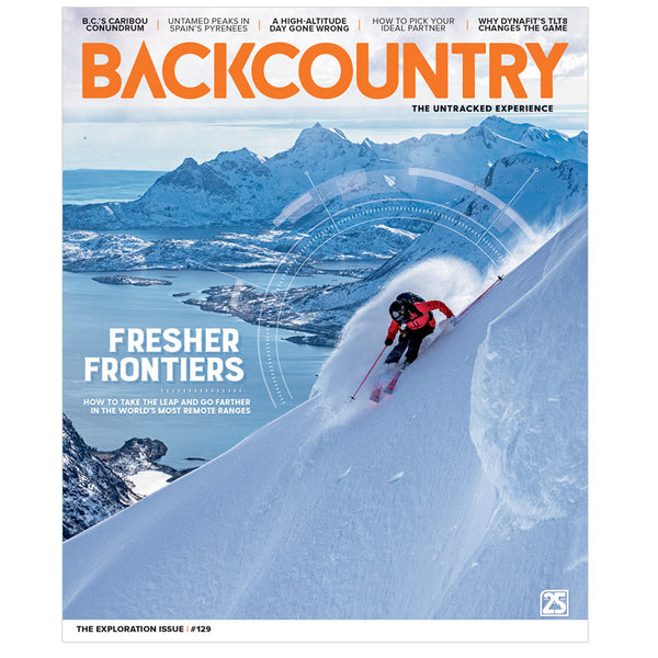 Backcountry Magazine 129 - The Exploration Issue